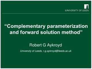 """Complementary parameterization and forward solution method"""