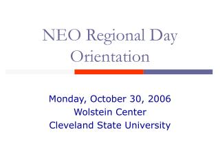 NEO Regional Day Orientation