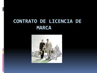 Contrato  de licencia de  marca