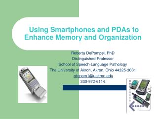 Using Smartphones and PDAs to Enhance Memory and Organization