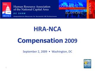 HRA-NCA Compensation  2009 September 2, 2009  •  Washington, DC