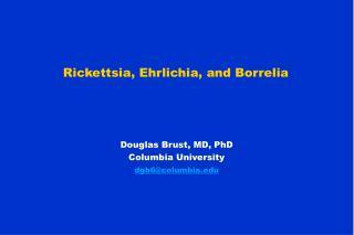 Rickettsia, Ehrlichia, and Borrelia