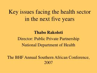 Key issues facing the health sector in the next five years