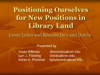 Positioning Ourselves for New Positions in Library Land