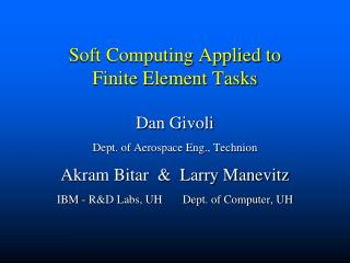 Soft Computing Applied to  Finite Element Tasks