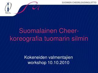 Suomalainen Cheer-koreografia tuomarin silmin