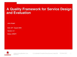 A Quality Framework for Service Design and Evaluation