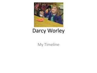 Darcy  W orley