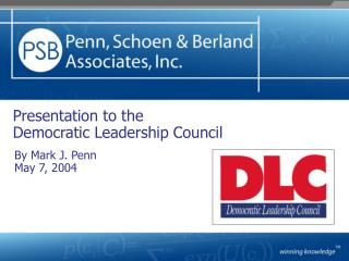 Presentation to the Democratic Leadership Council