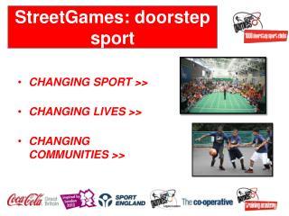 StreetGames: doorstep sport