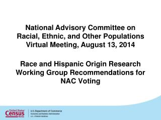 Race and Hispanic Origin Research Working Group Recommendations for NAC Voting