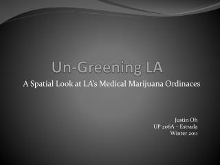 Un-Greening LA
