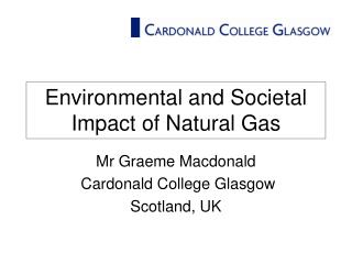 Environmental and Societal Impact of Natural Gas