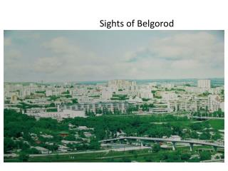 Sights of Belgorod