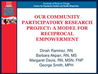 OUR COMMUNITY PARTICIPATORY RESEARCH PROJECT: A MODEL FOR RECIPROCAL EMPOWERMENT