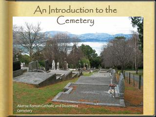 An Introduction to the Cemetery