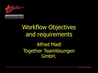 Workflow Objectives and requirements