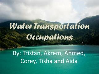 Water Transportation Occupations