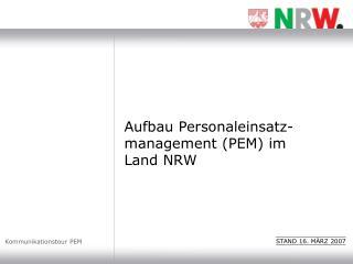Aufbau Personaleinsatz-management (PEM) im  Land NRW