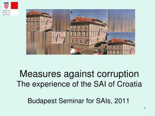 Measures against corruption The experience of the SAI of Croatia
