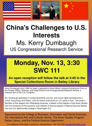 China's Challenges to U.S. Interests Ms. Kerry Dumbaugh US Congressional Research Service