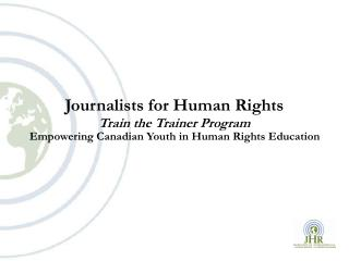 Journalists for Human Rights