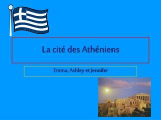 La cit� des Ath�niens