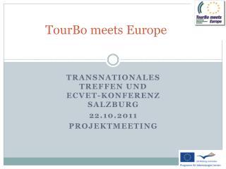 TourBo meets Europe