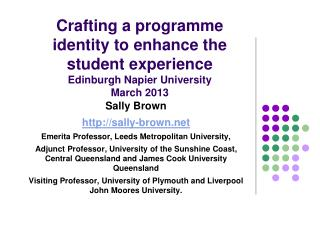 Sally Brown sally-brown Emerita Professor, Leeds Metropolitan University,