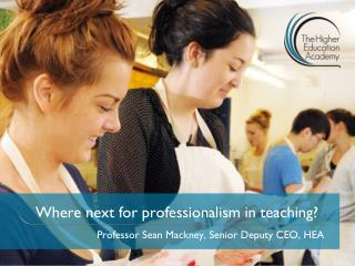 Where next for professionalism in teaching?