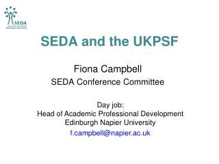 SEDA and the UKPSF