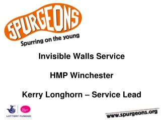 Invisible Walls Service HMP Winchester Kerry Longhorn – Service Lead
