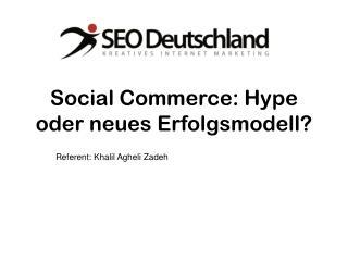 Social Commerce: Hype oder neues Erfolgsmodell?