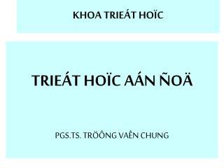 KHOA TRIE T HO C