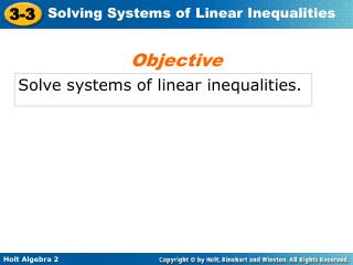 Solve systems of linear inequalities.