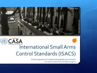 International Small Arms Control Standards (ISACS)