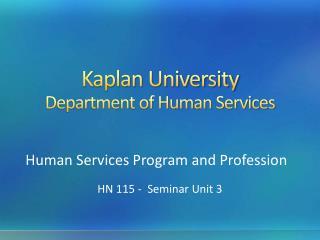 Kaplan University Department of Human Services