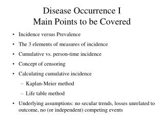 Disease Occurrence I Main Points to be Covered