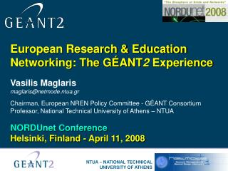 European Research & Education Networking: The GÉANT 2  Experience