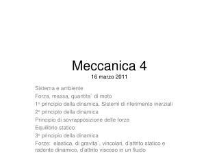 Meccanica 4 16 marzo 2011