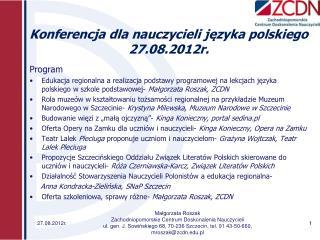 Konferencja dla nauczycieli języka polskiego 27.08.2012r.