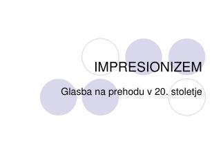 IMPRESIONIZEM