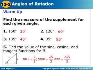 Warm Up Find the measure of the supplement for each given angle. 1.  150°			 2.  120°