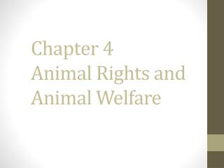 Chapter 4  Animal Rights and Animal Welfare
