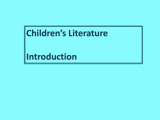 Children's Literature Introduction