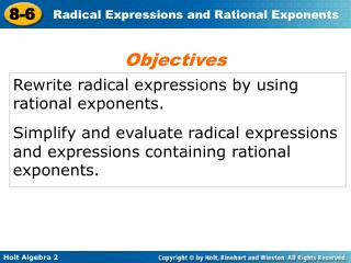 Rewrite radical expressions by using rational exponents.