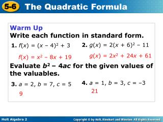 Warm Up Write each function in standard form.