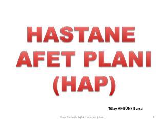 HASTANE  AFET PLANI (HAP)