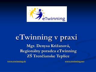eTwinning v praxi