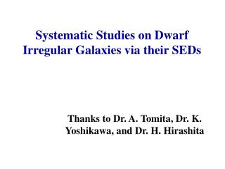 Systematic Studies on Dwarf Irregular Galaxies via their SEDs